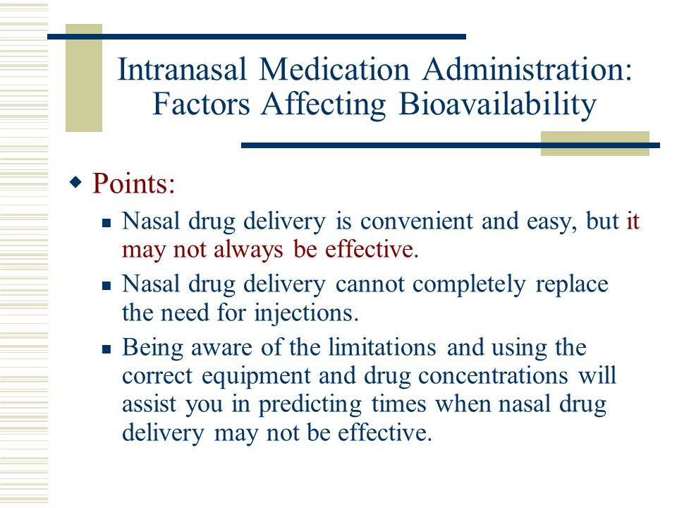 Intranasal Medication Administration: Factors Affecting Bioavailability