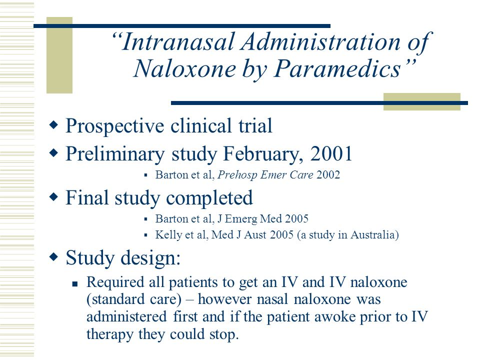 Intranasal Administration of Naloxone by Paramedics