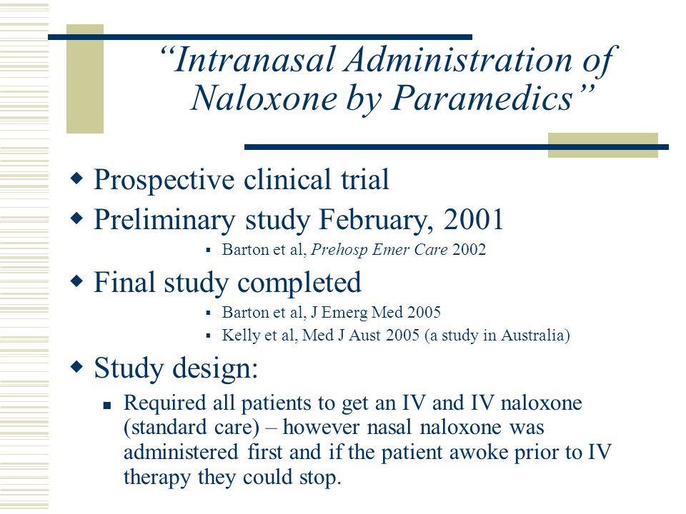 Intranasal Administration of Naloxone by Paramedics