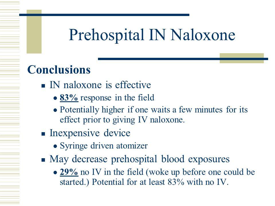 Prehospital IN Naloxone