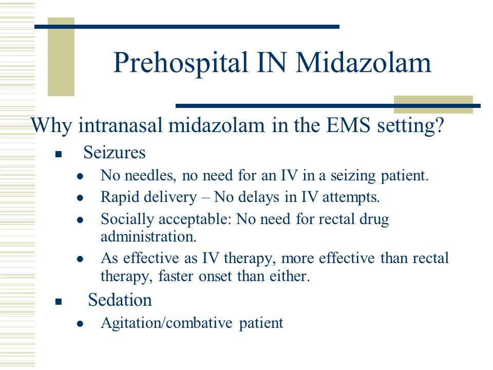 Prehospital IN Midazolam