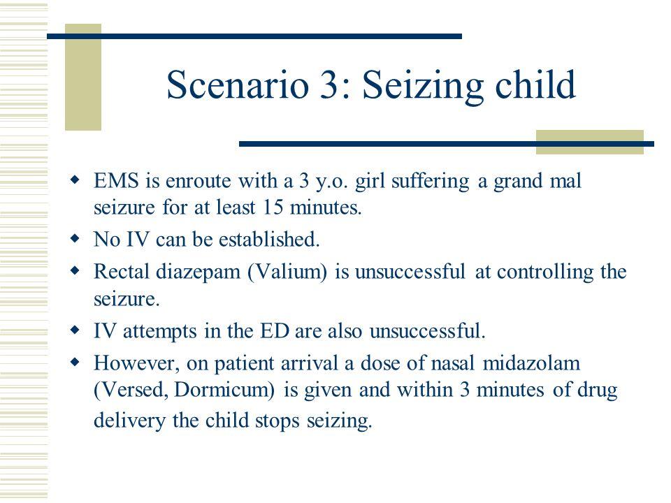 Scenario 3: Seizing child