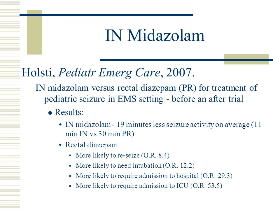 IN Midazolam Holsti, Pediatr Emerg Care, 2007.