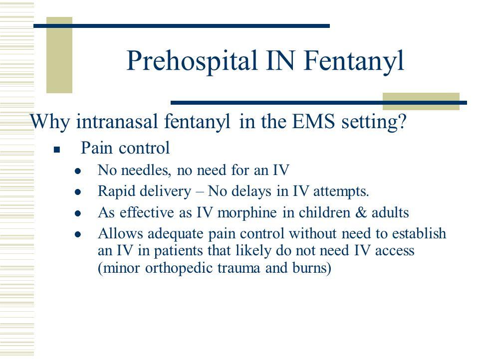 Prehospital IN Fentanyl
