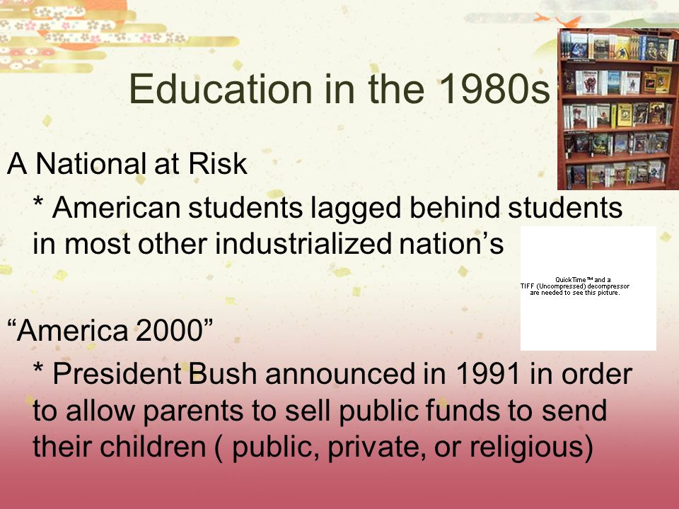 Education in the 1980s A National at Risk