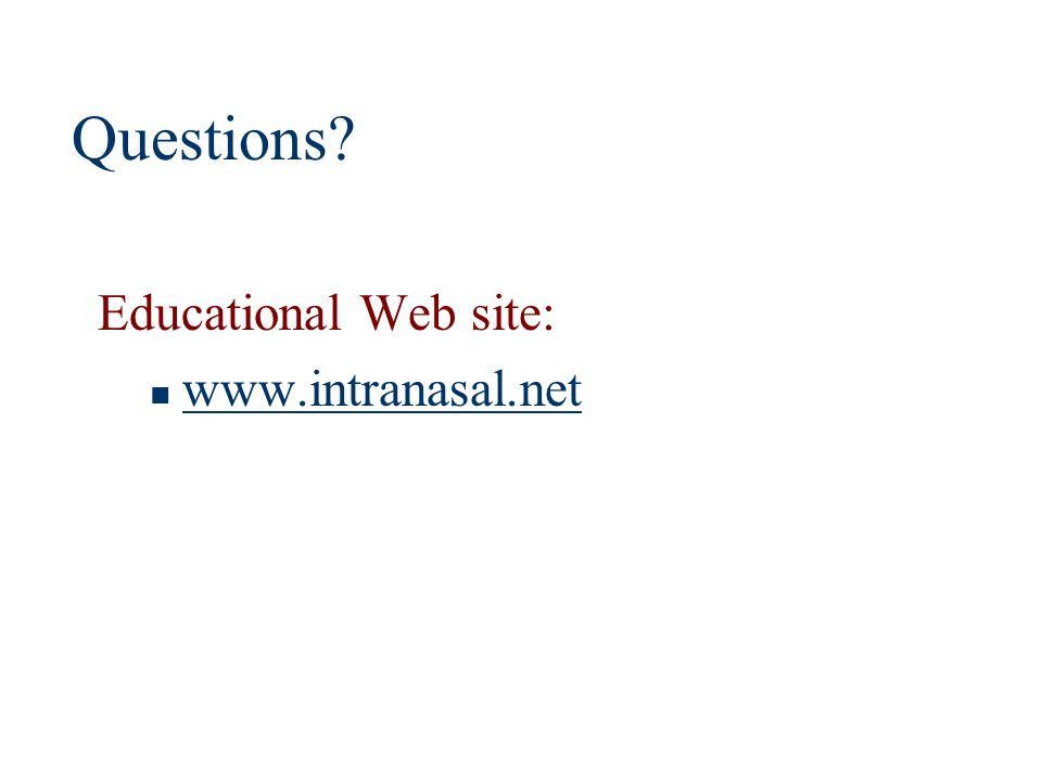 Questions Educational Web site: www.intranasal.net