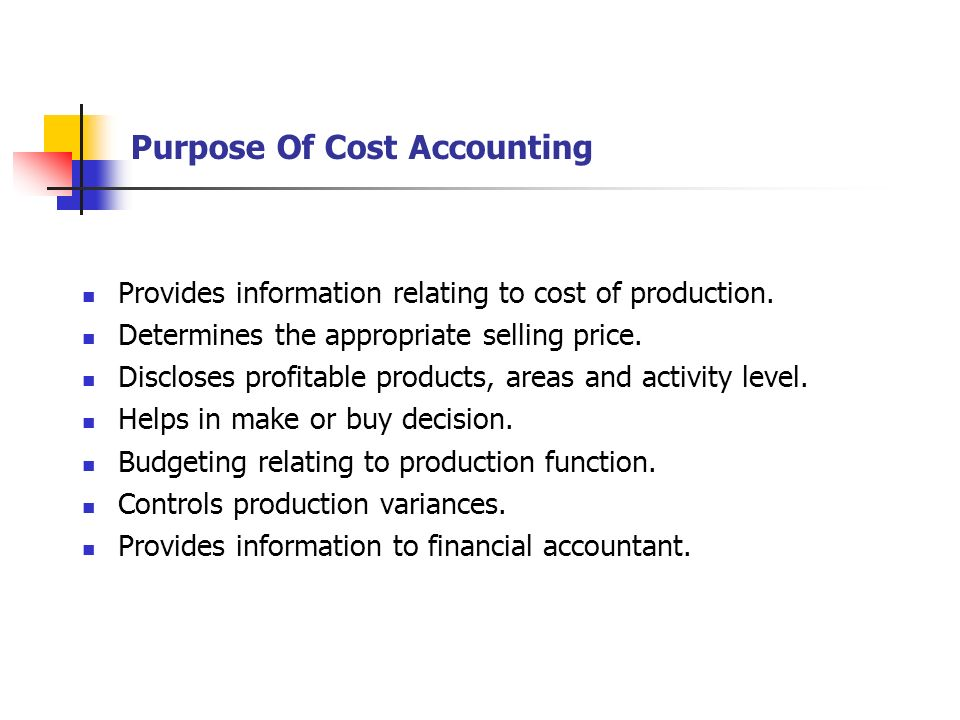 Purpose Of Cost Accounting