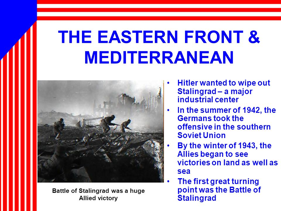 THE EASTERN FRONT & MEDITERRANEAN