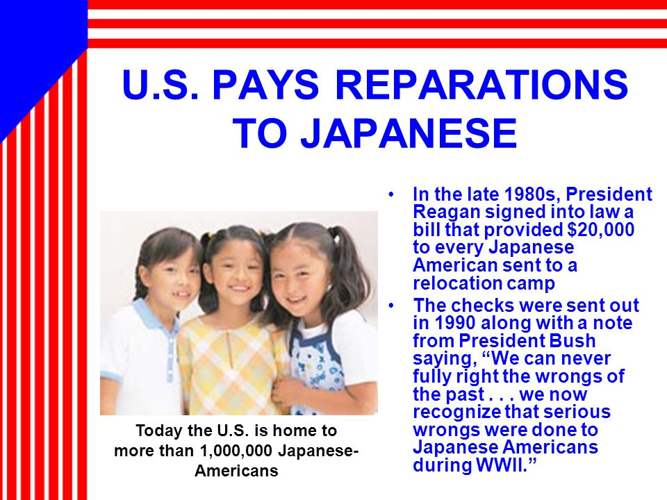 U.S. PAYS REPARATIONS TO JAPANESE