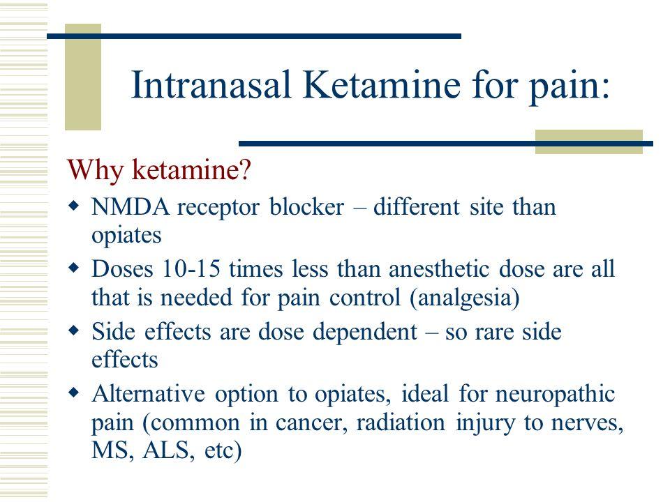 Intranasal Ketamine for pain: