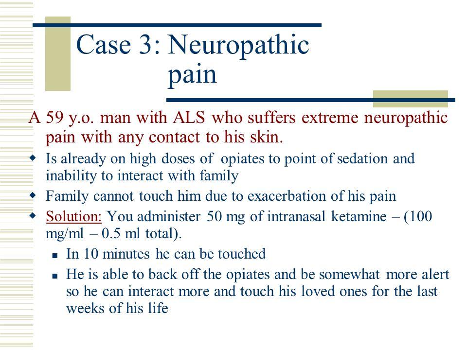Case 3: Neuropathic pain