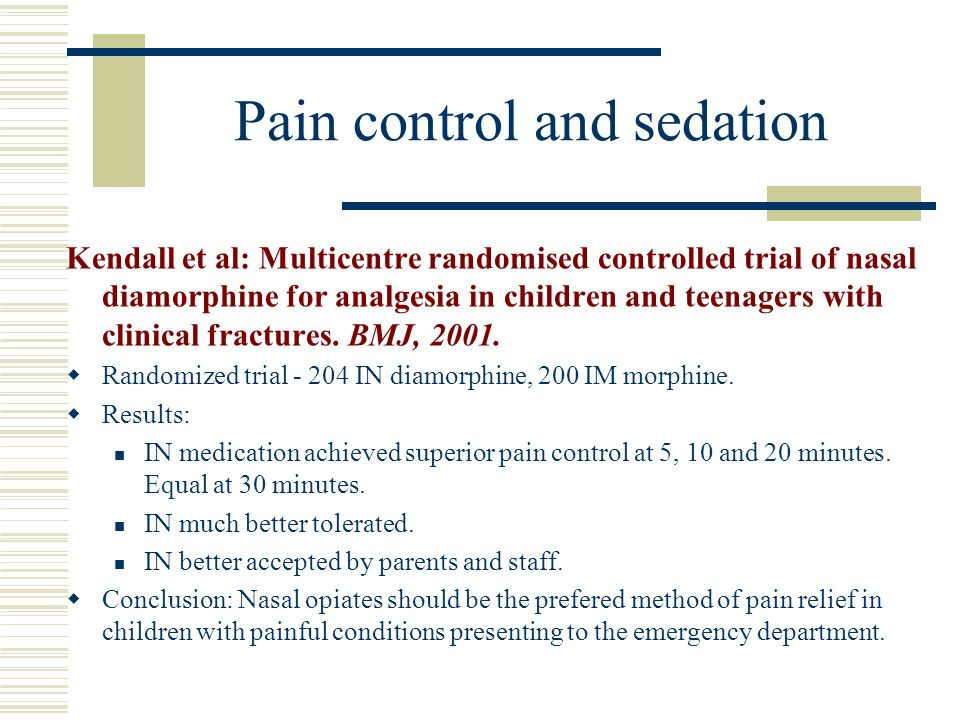 Pain control and sedation