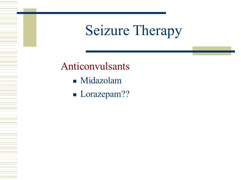 Seizure Therapy Anticonvulsants Midazolam Lorazepam