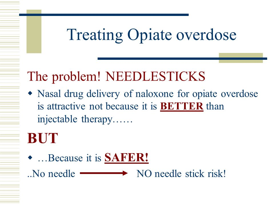 Treating Opiate overdose