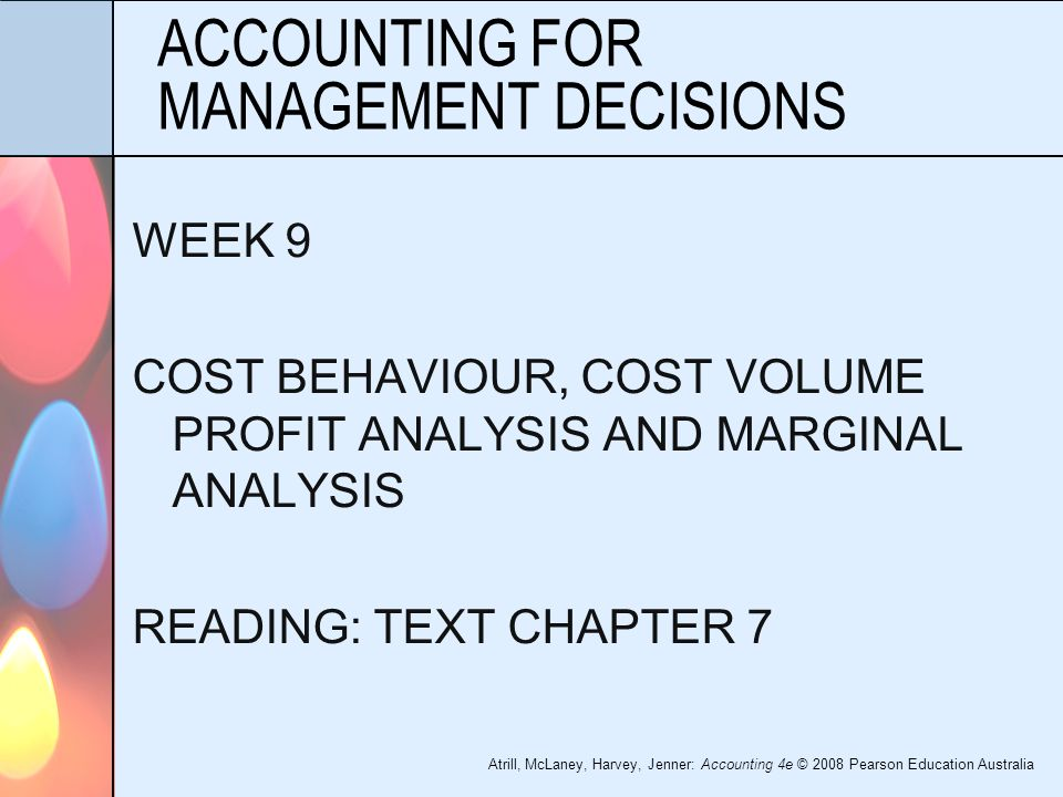 cost accounting and management decisions Affinity erp cost accounting is designed to simplify, streamline, and thoughtfully   to make sound management decisions, all costs must be known at the.