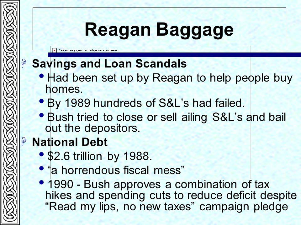 Reagan Baggage Savings and Loan Scandals