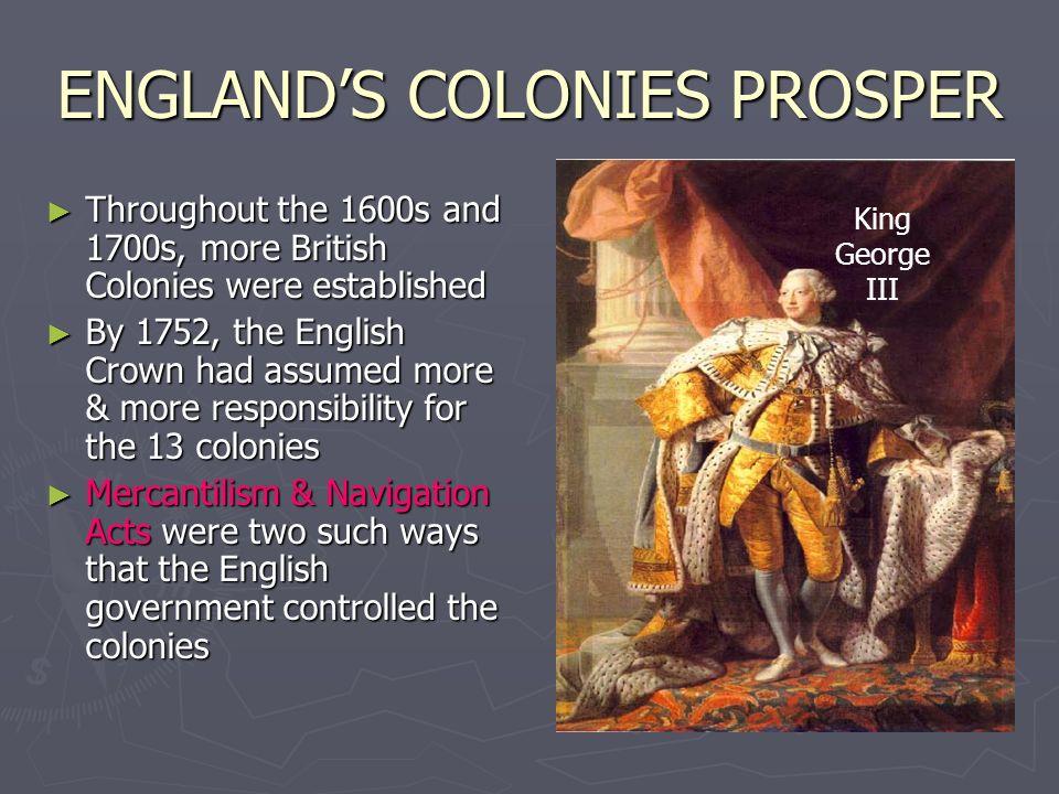 ENGLAND'S COLONIES PROSPER