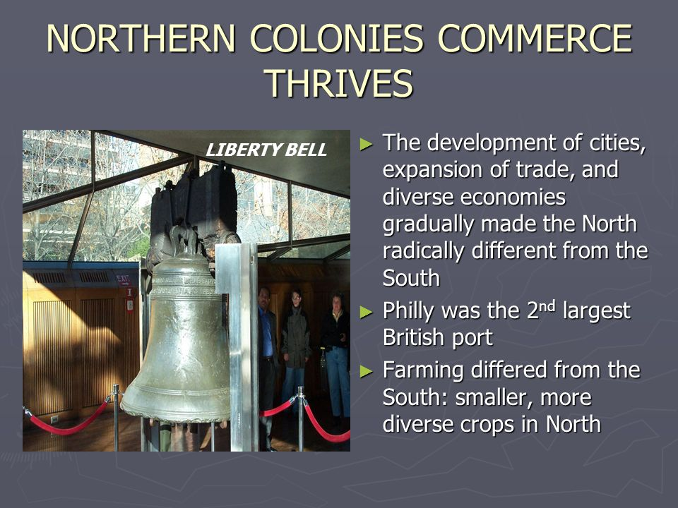NORTHERN COLONIES COMMERCE THRIVES
