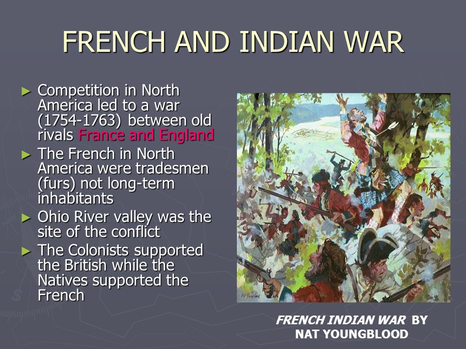 FRENCH INDIAN WAR BY NAT YOUNGBLOOD