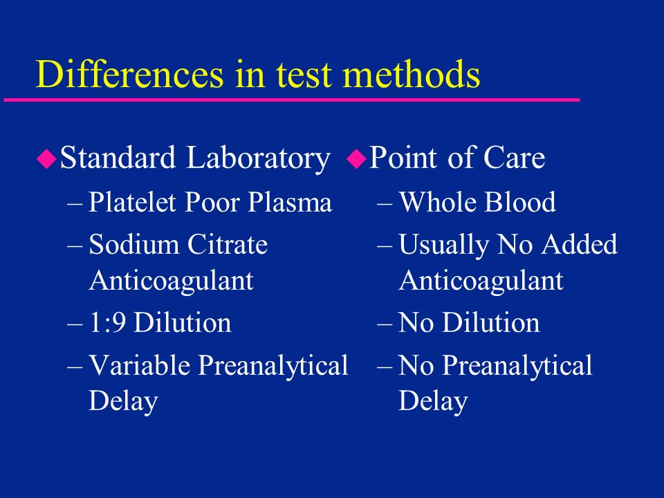 Differences in test methods