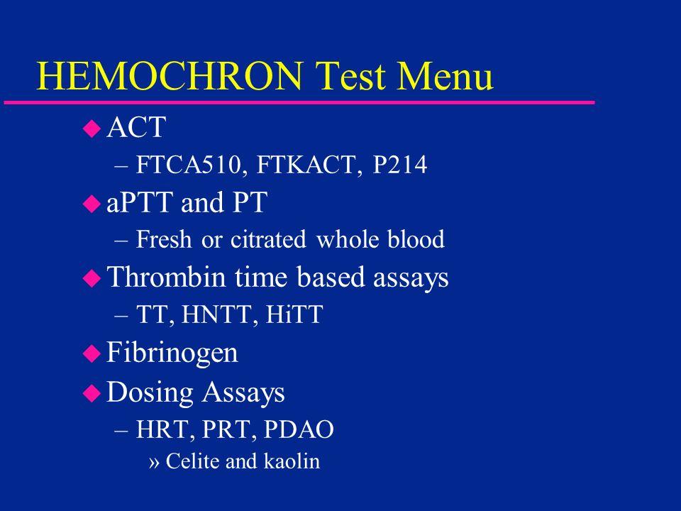 HEMOCHRON Test Menu ACT aPTT and PT Thrombin time based assays
