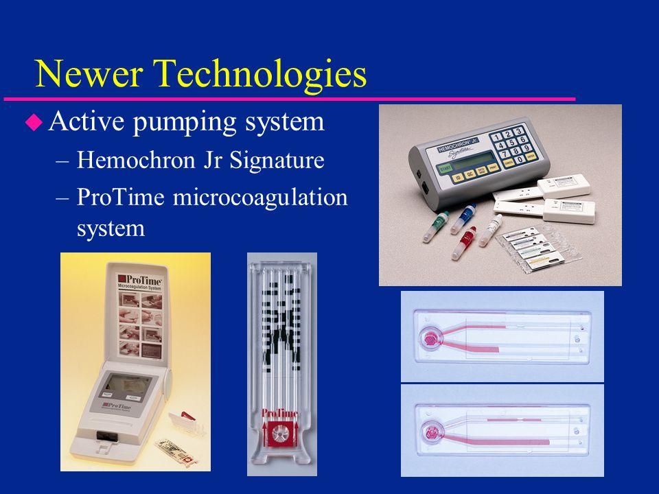Newer Technologies Active pumping system Hemochron Jr Signature
