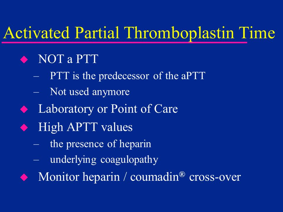 Activated Partial Thromboplastin Time