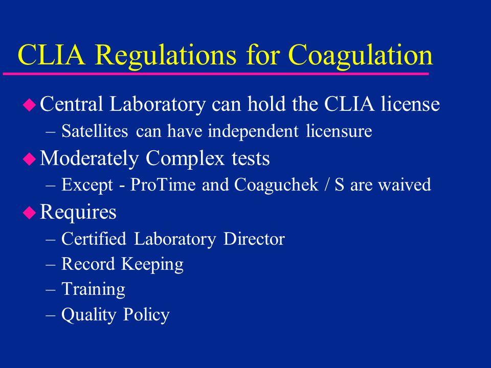 CLIA Regulations for Coagulation