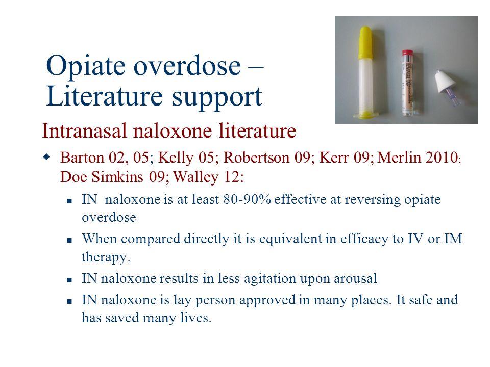 Opiate overdose – Literature support
