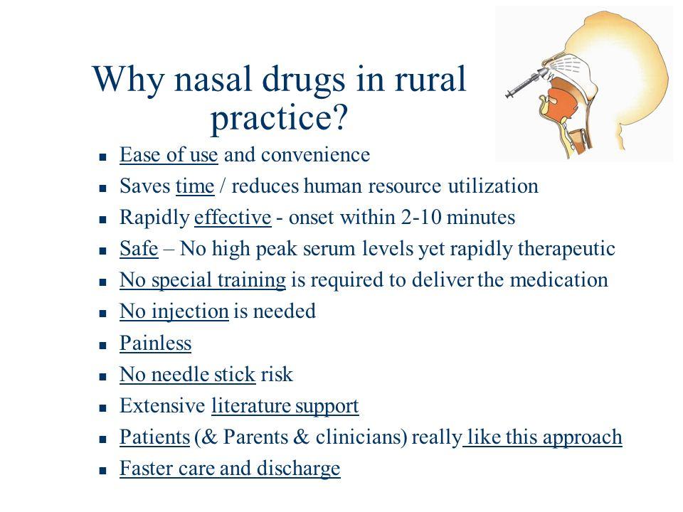 Why nasal drugs in rural practice