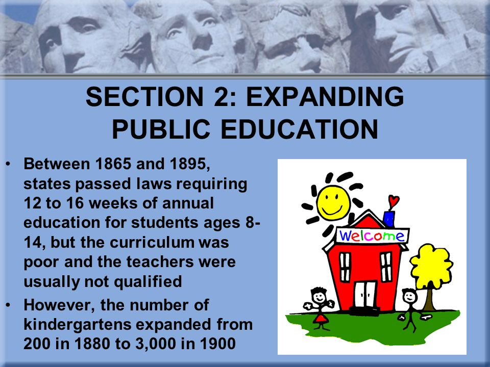 SECTION 2: EXPANDING PUBLIC EDUCATION