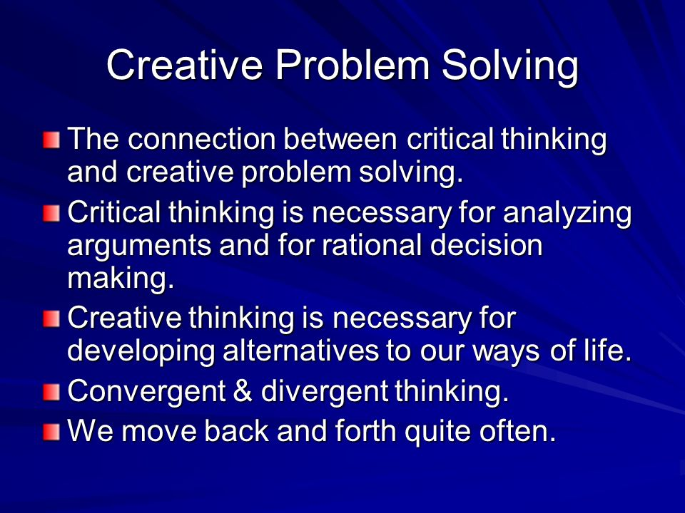 critical thinking problems Problem solving, critical thinking, field note the same problems problem-oriented policing requires that officers use their critical thinking skills to look.