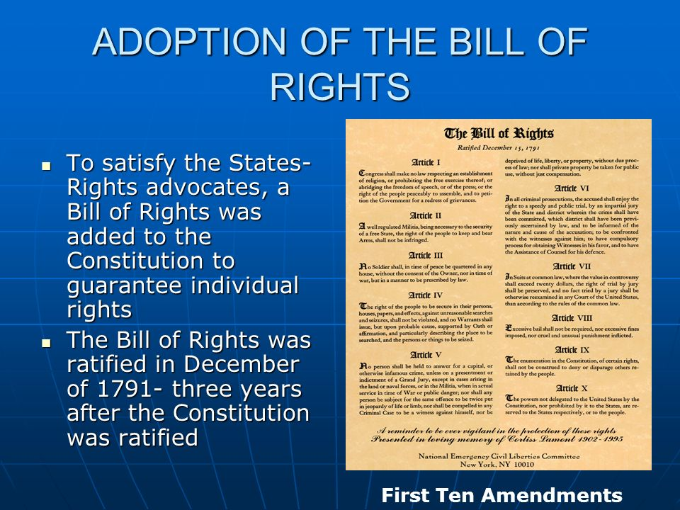 ADOPTION OF THE BILL OF RIGHTS