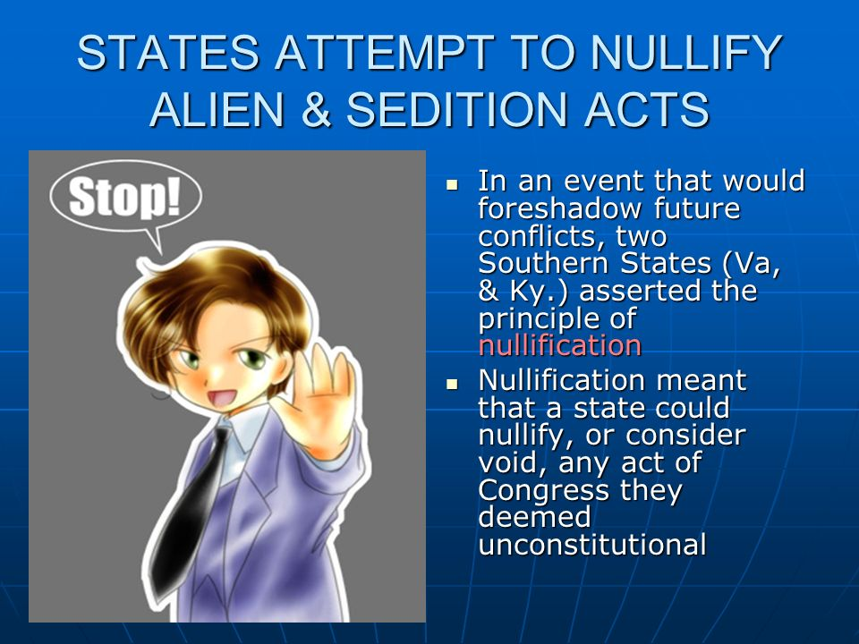 STATES ATTEMPT TO NULLIFY ALIEN & SEDITION ACTS