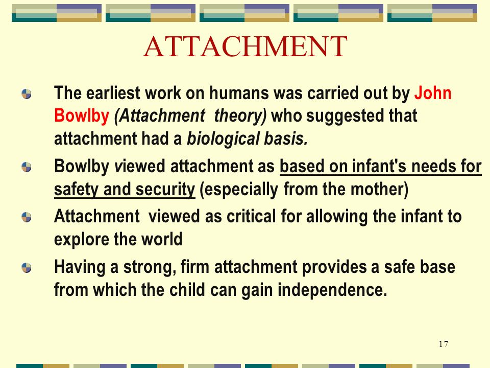working mother base on attachment theory The internal working models concept is the foundation for understanding how attach- ment a central tenet of attachment theory (bowlby, 1969, 1973) their mothers.