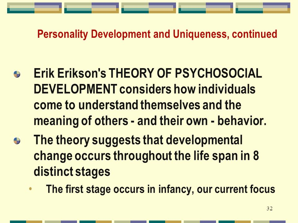 life span and development and personality Developmental psychology is the scientific study of how and why human beings  change over the course of their life originally concerned with infants and  children, the field has expanded to include adolescence, adult development,  aging, and the entire lifespan  to explain this he developed three personality  structures: the id, ego, and.