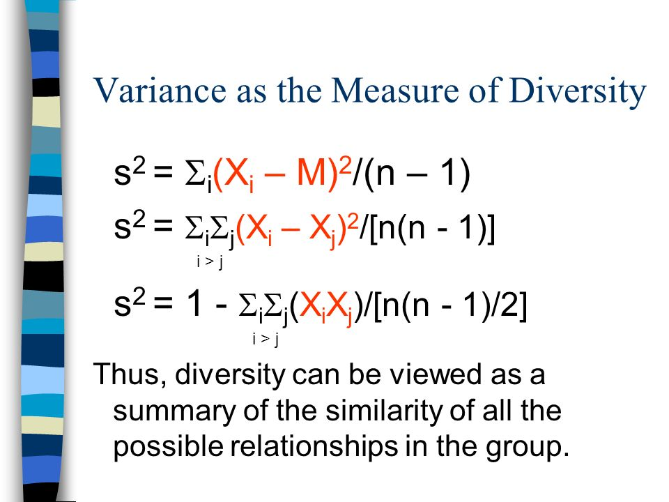 Variance as the Measure of Diversity