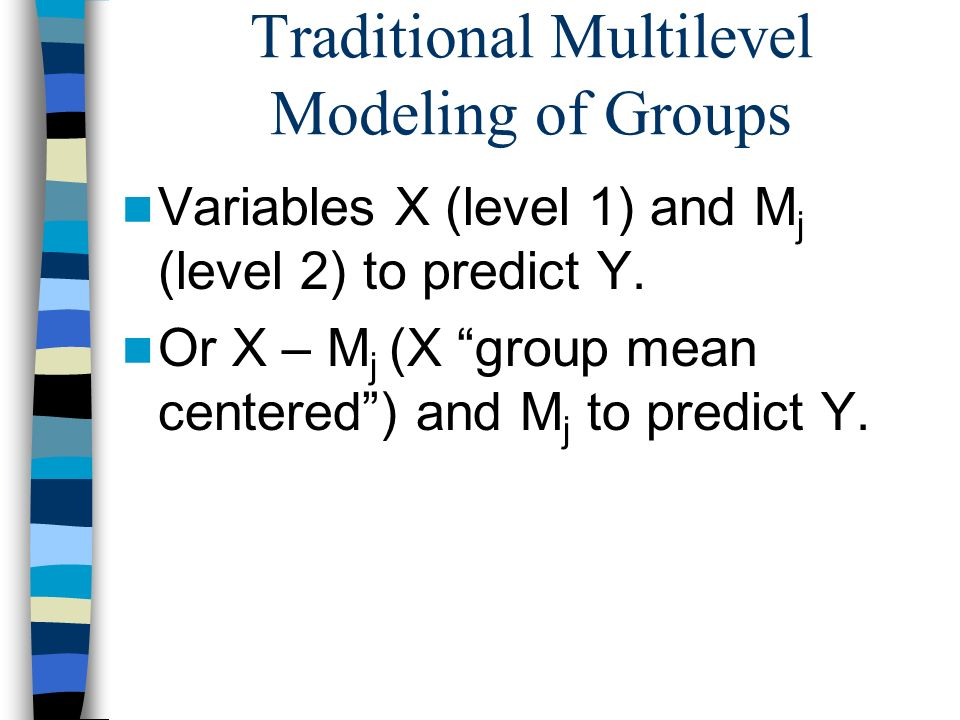 Traditional Multilevel Modeling of Groups