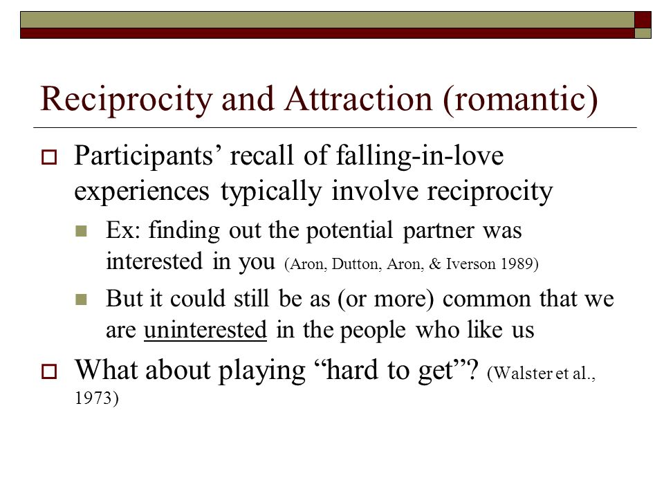 Reciprocity and Attraction (romantic)