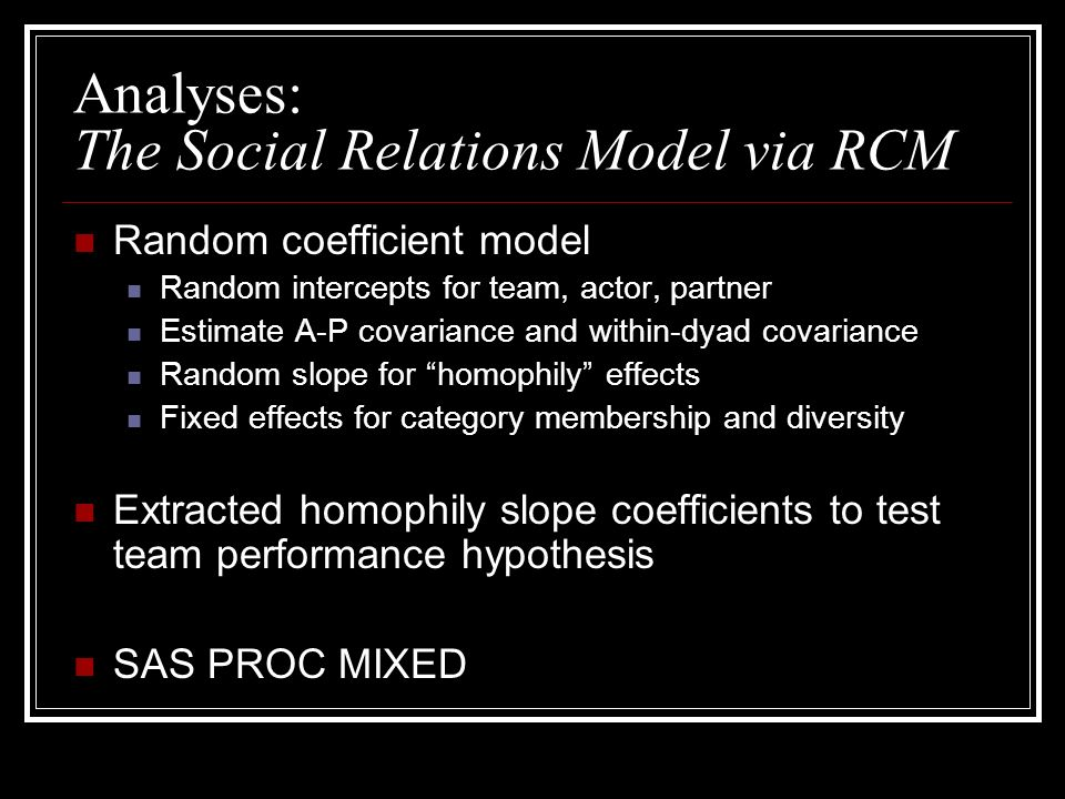 Analyses: The Social Relations Model via RCM