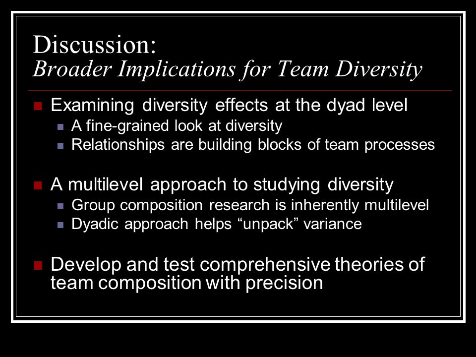 Discussion: Broader Implications for Team Diversity