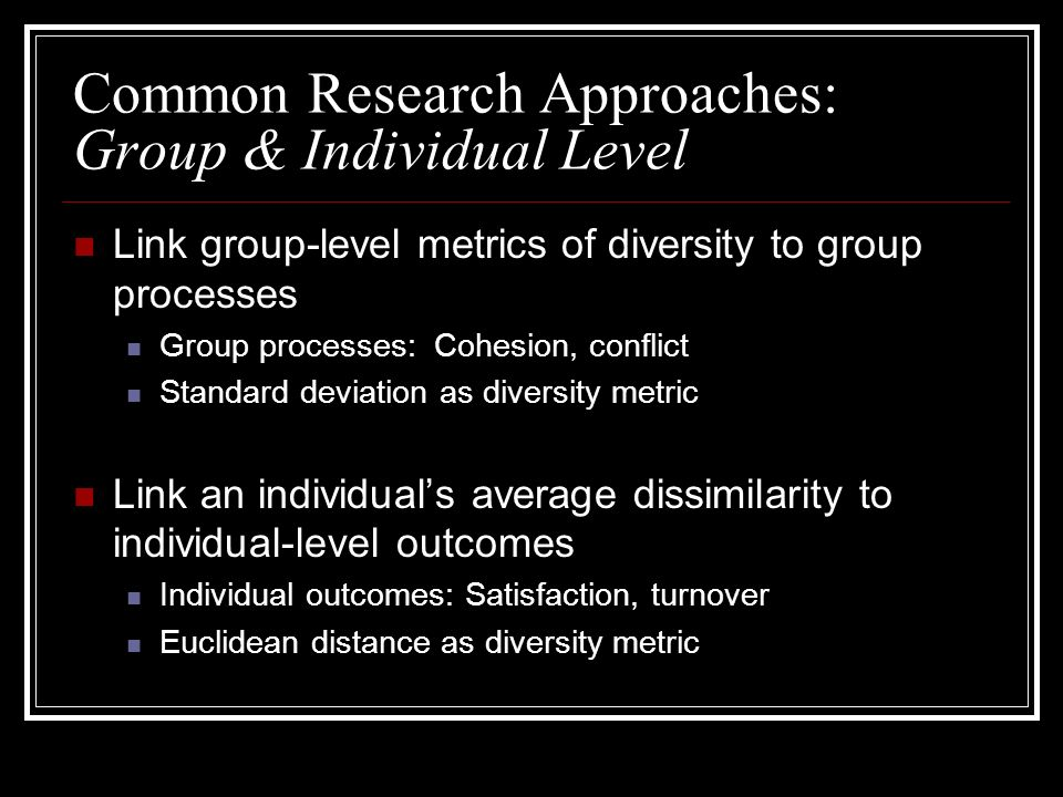 Common Research Approaches: Group & Individual Level