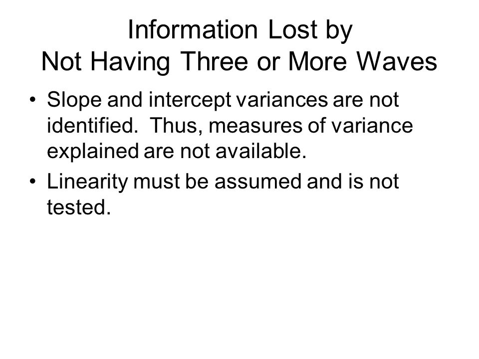 Information Lost by Not Having Three or More Waves