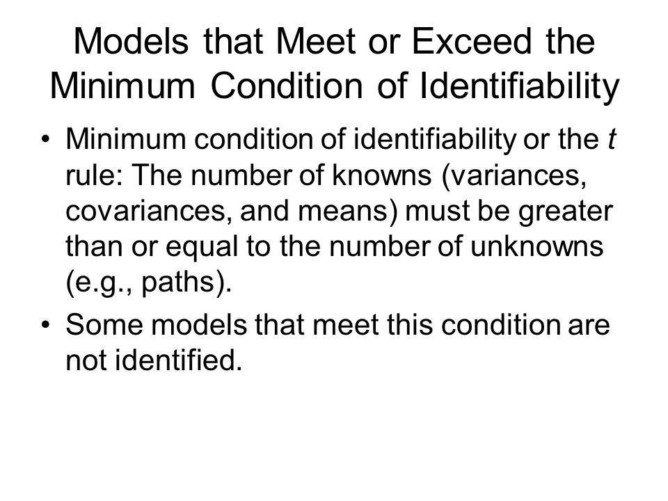 Models that Meet or Exceed the Minimum Condition of Identifiability