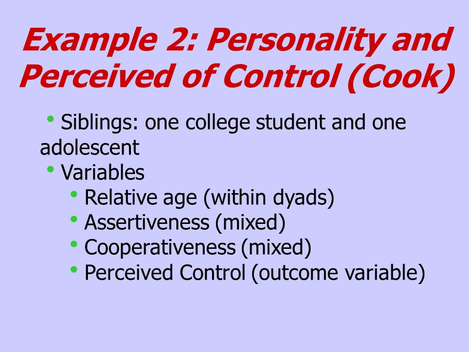 Example 2: Personality and Perceived of Control (Cook)