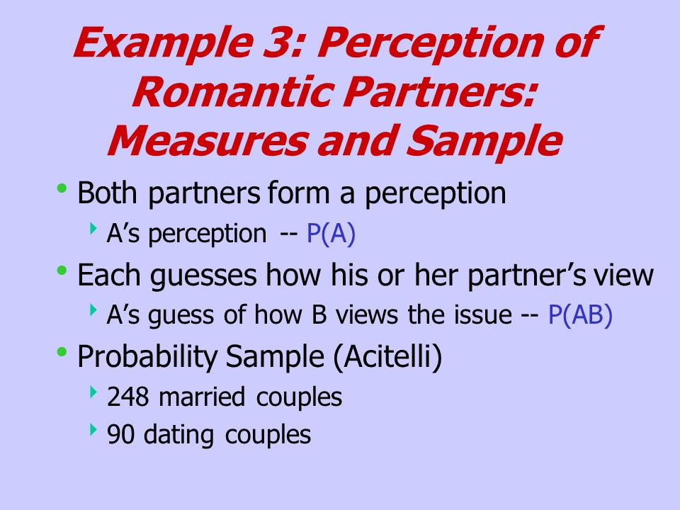 Example 3: Perception of Romantic Partners: Measures and Sample