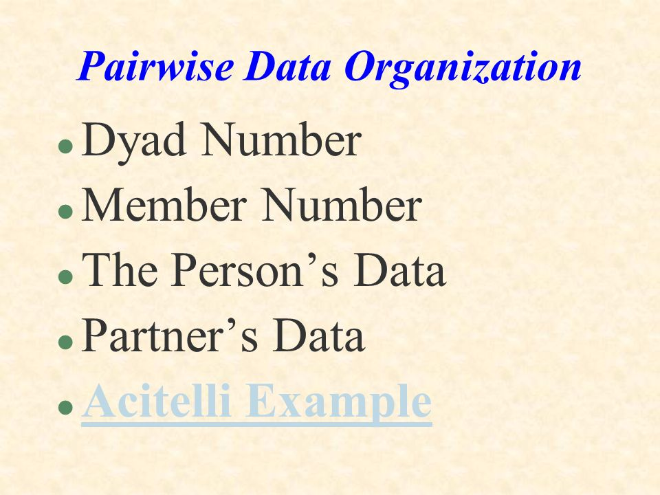 Pairwise Data Organization