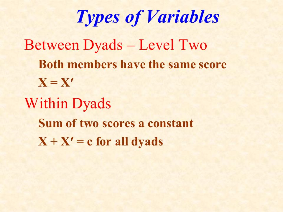Types of Variables Between Dyads – Level Two Within Dyads