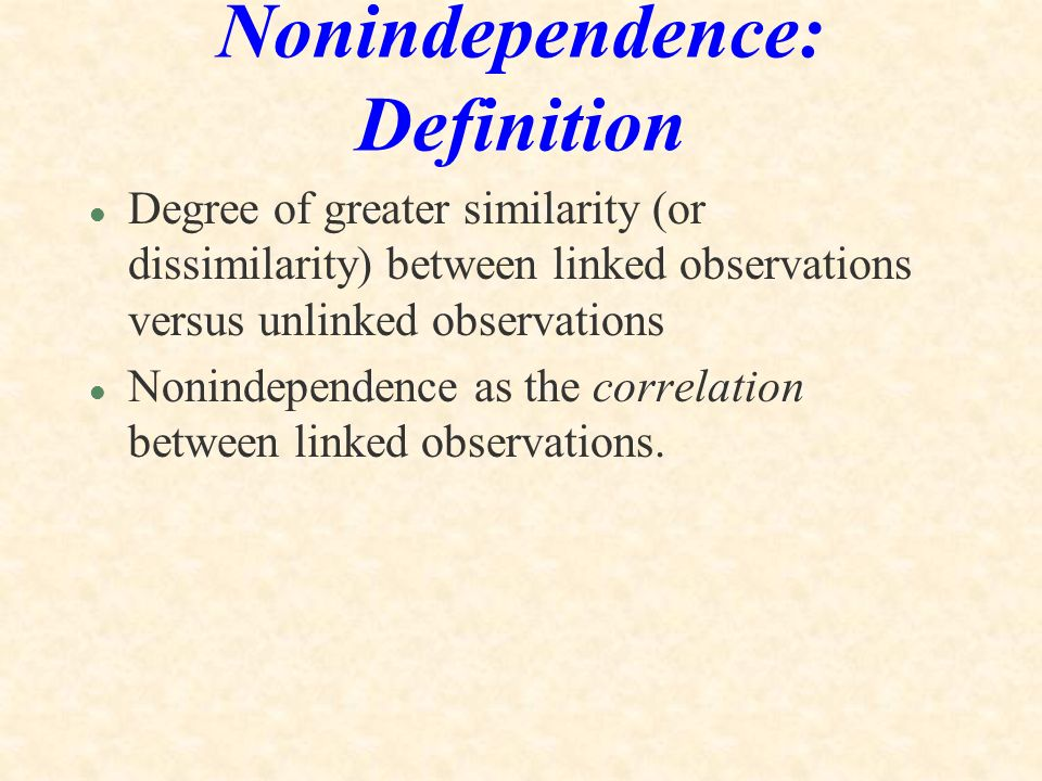 Nonindependence: Definition
