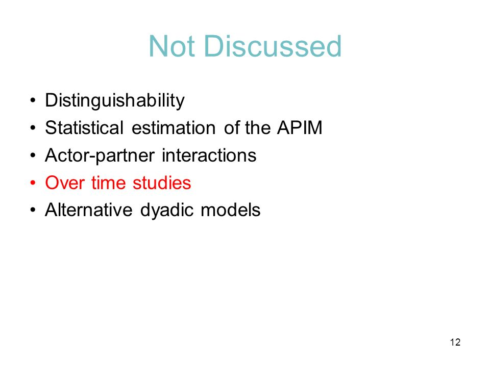 Not Discussed Distinguishability Statistical estimation of the APIM